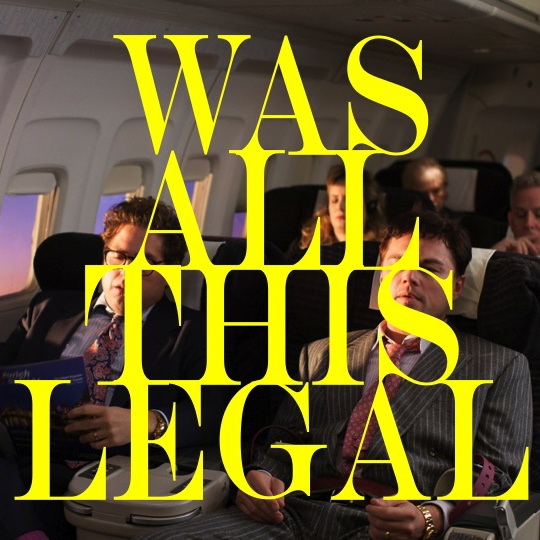 Was all this legal?