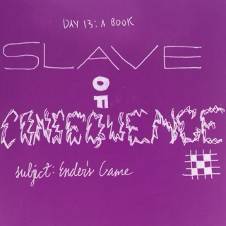 Slave of Consequence