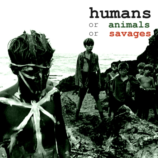 humans or animals or savages: a lord of the flies fanmix
