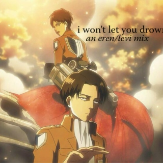 i won't let you drown...