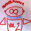 Motherfunking Robot Vol.2