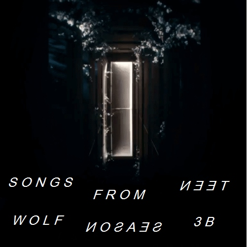 songs from teen wolf season 3B