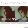 Forever going with the flow, but you're friction (A Jongens Fanmix)