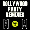 Bollywood Party Remixes