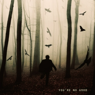 You're No Good