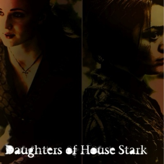 Daughters of House Stark