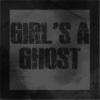 girl's a ghost