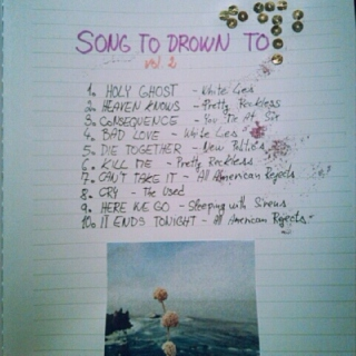 songs to drown to vol.2