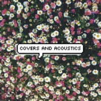 ✿Covers and Acoustics✿