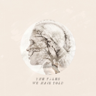 Tales We Have Told