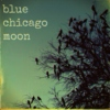 blue chicago moon