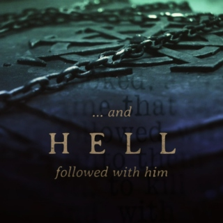 ... and Hell followed with him