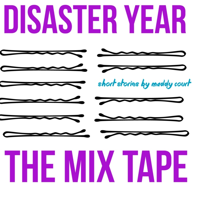 Disaster Year: The Mix Tape