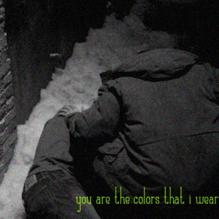 you are the colors that i wear