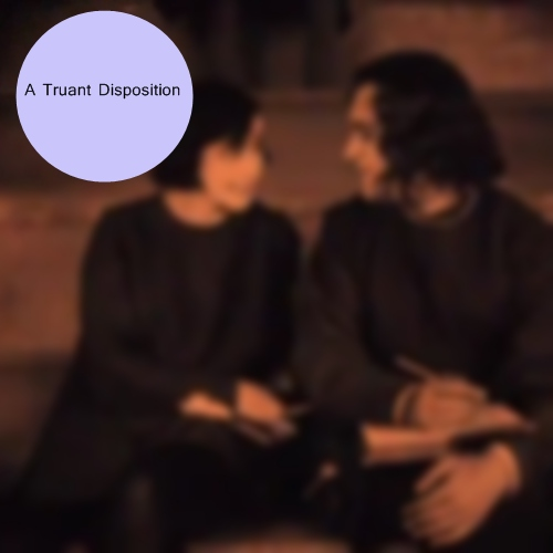 A Truant Disposition