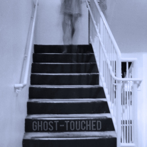 ghost-touched