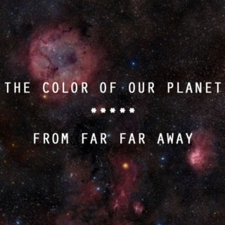 The Color of Our Planet From Far Far Away