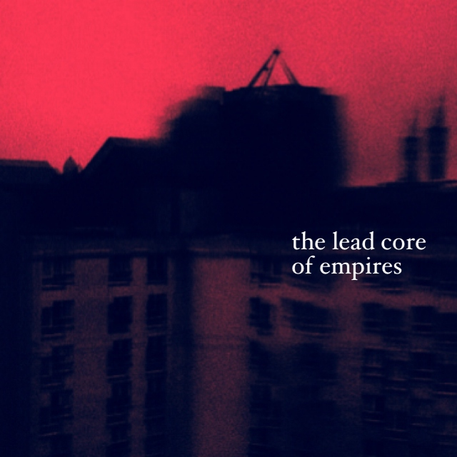 the lead core of empires