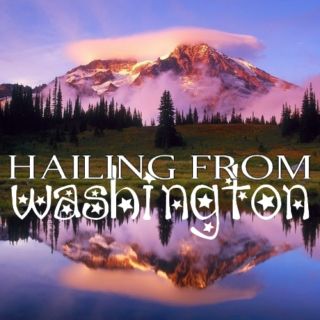 Hailing From Washington
