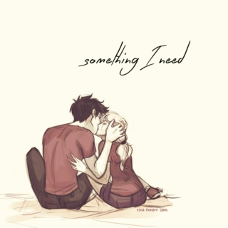 Something I Need - A Percabeth Mix