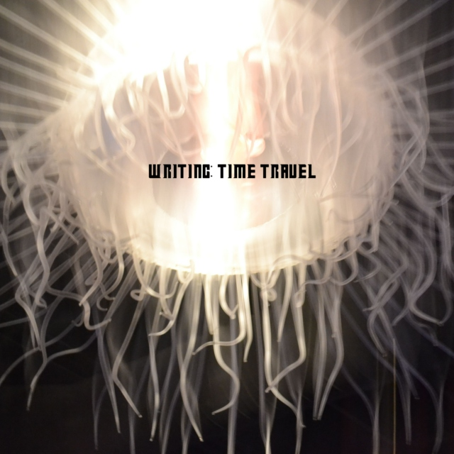 Writing: Time Travel