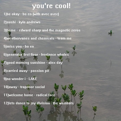you're cool!