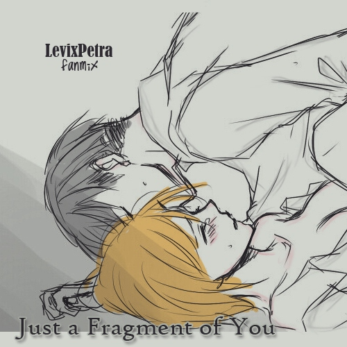 Just a Fragment of You