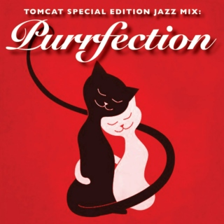 TomCat Special Edition Jazz Mix: Purrfection