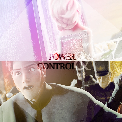 power & control ; hans+elsa