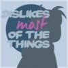 dislikes most of the things