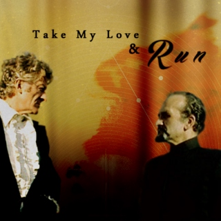 Take My Love & Run