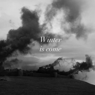 Winter is come