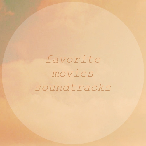 FAVORITE MOVIES SOUNDTRACKS