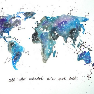 """""""All who wander are not lost."""""""