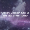 Kraken Lacken Mix 2: Top 20 J-Pop Tunes