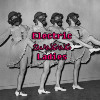 Electric Swinging Ladies
