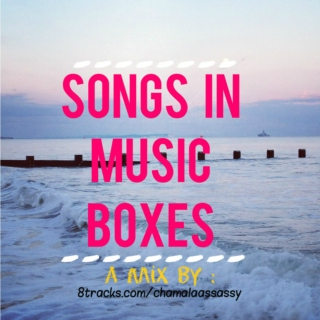 songs in music boxes