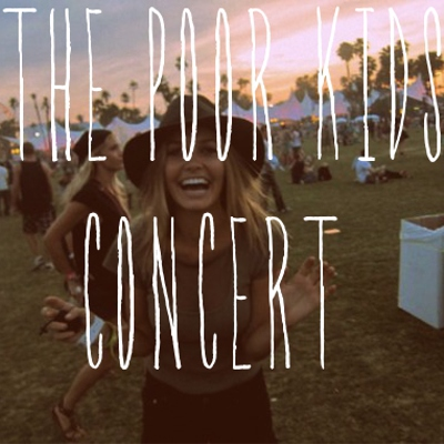 The poor kids concert