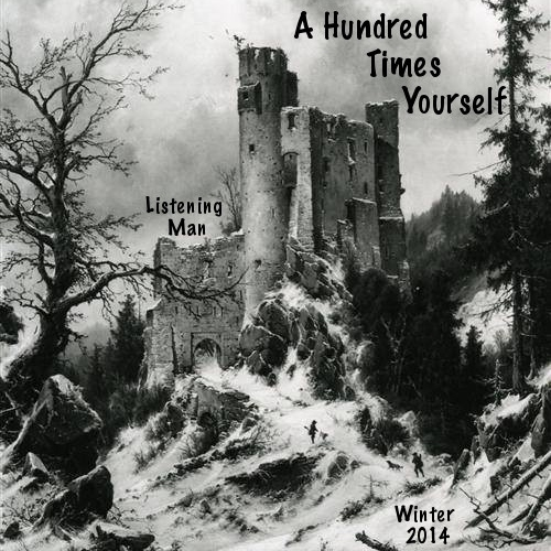 A Hundred Times Yourself- Winter 2014