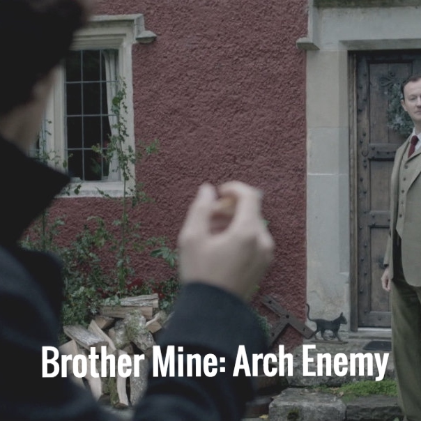 Brother Mine: Arch Enemy