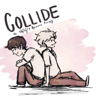 COLLIDE ✸ a very sugary kawoshin mix