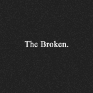 The Broken | TMR Fanmix