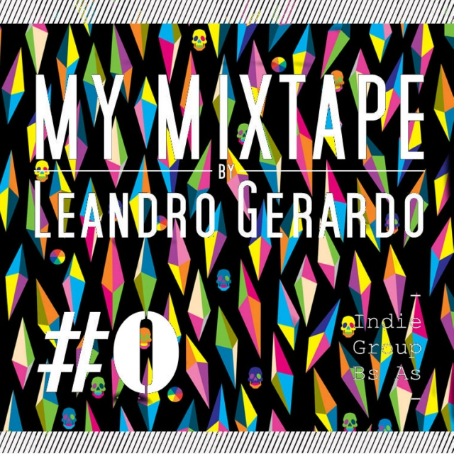 My Mixtape by Leandro Gerardo #0