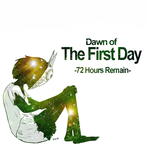 Dawn of The First Day
