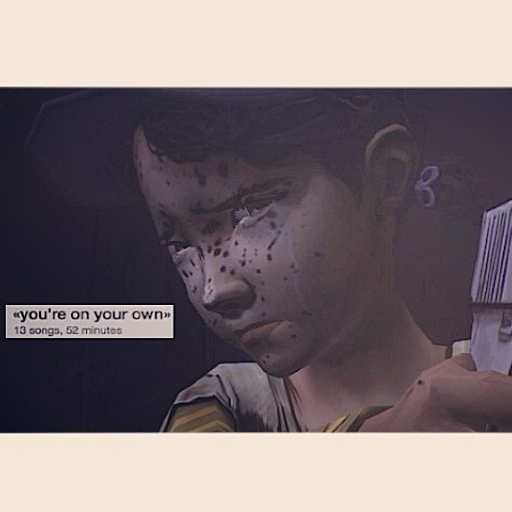 «You're On Your Own - TWDG fanmix»
