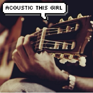 acoustic this girl
