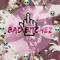 bad bitchez