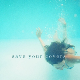 save your covers