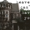 Heaven Can't Have You
