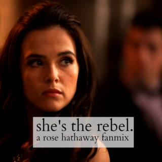 she's the rebel.